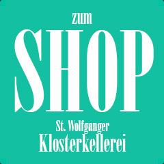 Hier gehts zum Shop - St. Wolfganger Klosterkellerei